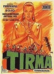 """La película """"Tirma"""" se proyecta esta noche en color y en español dentro del 7º Festival de Cine de Las Palmas de Gran Canaria"""